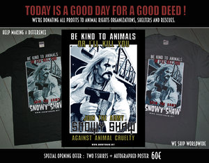 SPECIAL OFFER: BE KIND TO ANIMALS OR I'LL KILL YOU
